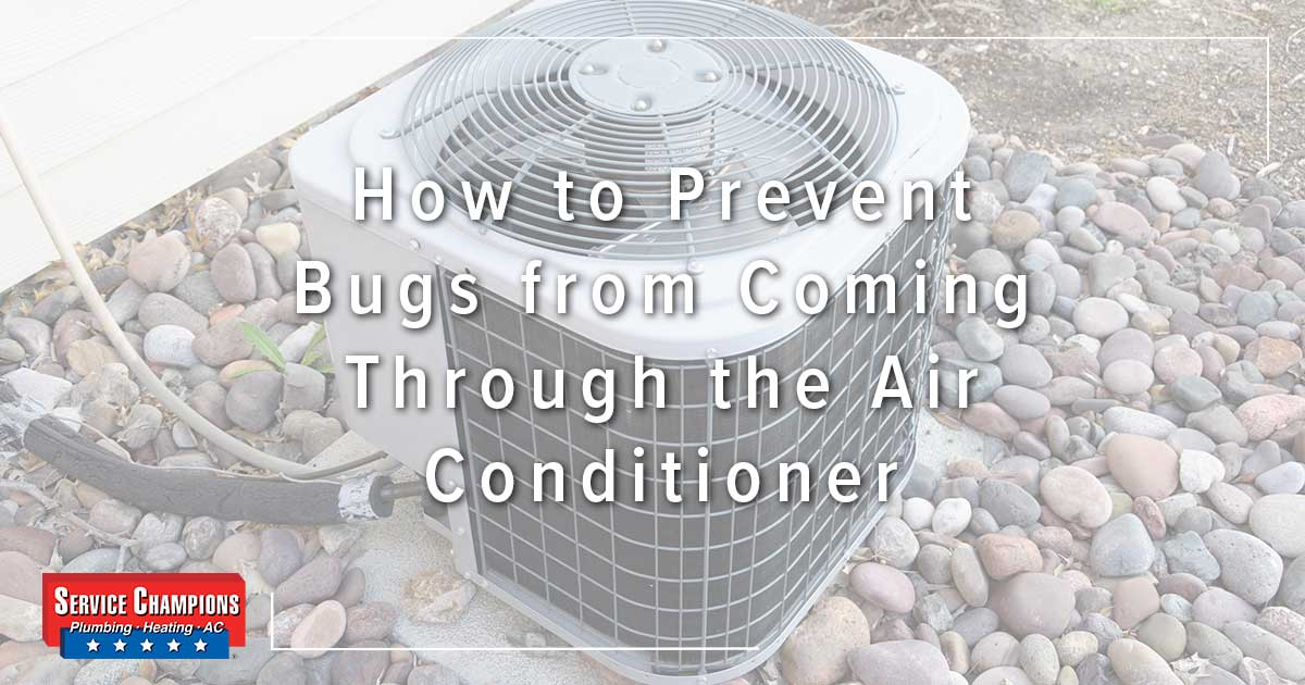 How to Prevent Bugs from Coming Through the Air Conditioner